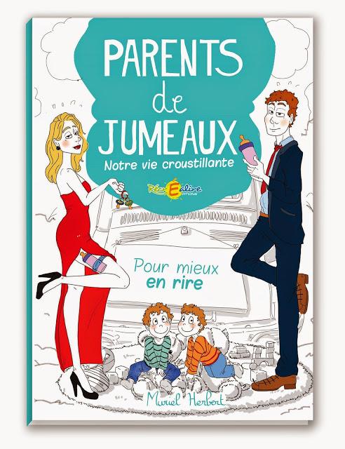 """""""Parents de jumeaux - Notre vie croustillante"""" - Sortie en  librairie ce vendredi 13 !!"""