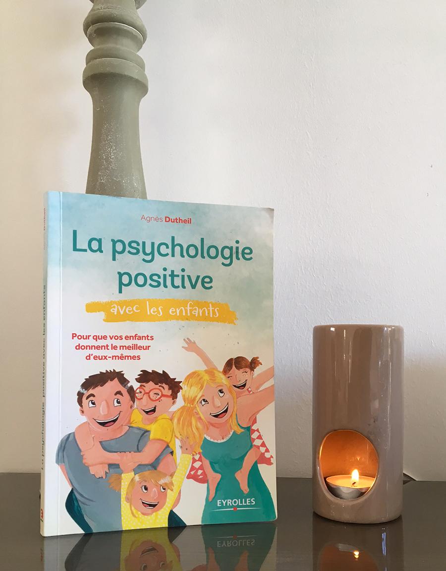 La Psychologie Positive - Agnes Dutheil - Avis de lecture